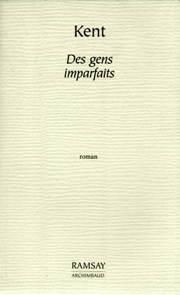 Des gens imparfaits